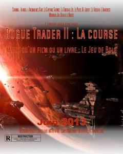 Rogue Trader II La course